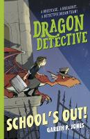 Dragon Detective: School's Out!