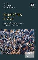 Smart Cities in Asia: Governing...