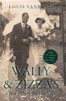 Wally and Zizza's Amazing Journey: A...