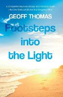 Footsteps into the Light: A...