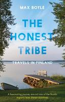 The Honest Tribe: Travels in Finland