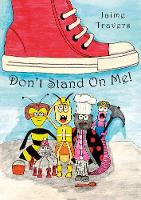 Don't Stand On Me!