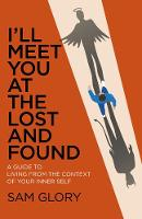 I'll Meet You at The Lost and Found: ...
