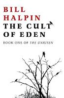 Cult of Eden, The: Book One of The...