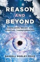 Reason and Beyond: Knowledge, Belief,...
