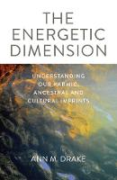 Energetic Dimension, The:...