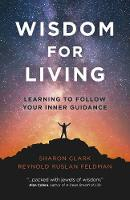 Wisdom for Living: Learning to Follow...