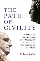 Path of Civility, The: Perfecting the...