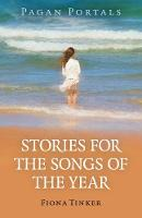 Pagan Portals - Stories for the Songs...