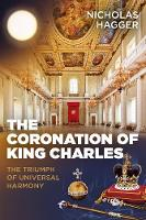 Coronation of King Charles, The: The...