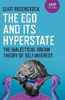 Ego And Its Hyperstate, The: A...