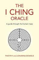 I Ching Oracle, The - A guide through...