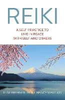 Reiki: A Self-Practice To Live in...