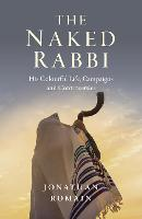 Naked Rabbi, The - His Colourful ...