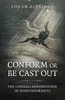 Conform or Be Cast Out - The ...