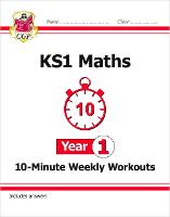 KS1 Maths 10-Minute Weekly Workouts -...