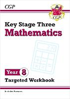 KS3 Maths Year 8 Targeted Workbook...
