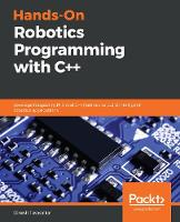 Hands-On Robotics Programming with...