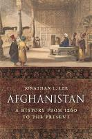 Afghanistan: A History from 1260 to...