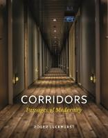 Corridors: Passages of Modernity