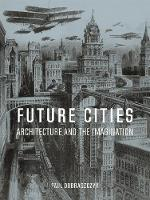 Future Cities: Architecture and the...
