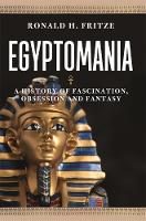 Egyptomania: A History of ...