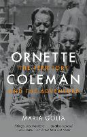 Ornette Coleman: The Territory and ...