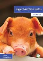 Piglet Nutrition Notes: 2