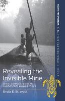 Revealing the Invisible Mine: Social...