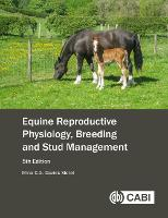 Equine Reproductive Physiology,...