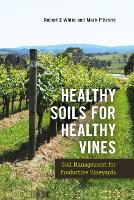 Healthy Soils for Healthy Vines: Soil...