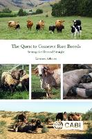 The Quest to Conserve Rare Breeds:...
