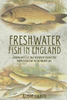 Freshwater Fish in England: A Social...