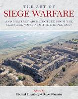 The Art of Siege Warfare and Military...