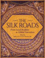 Silk Roads: From Local Realities to...