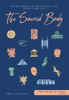 The Sacred Body: Materializing the...