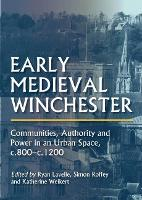 Early Medieval Winchester:...