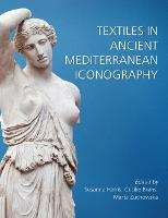 Textiles in Ancient Mediterranean...