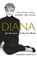 Diana: Her True Story - In Her Own...
