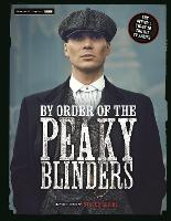 By Order of the Peaky Blinders: The...