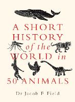 A Short History of the World in 50...