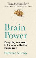 Brain Power: Everything You Need to...