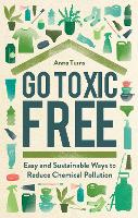 Go Toxic Free: The Biggest Chemical...