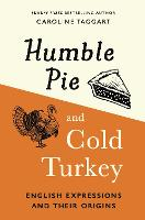 Humble Pie and Cold Turkey: English...