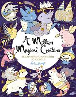 A Million Magical Creatures:...