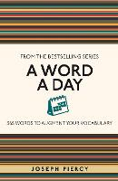 A Word a Day: 365 Words to Augment...