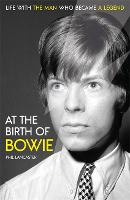 At the Birth of Bowie: Life with the...