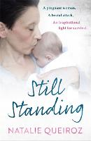 Still Standing: A Pregnant Woman. A...