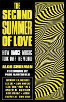 The Second Summer of Love: How Dance...