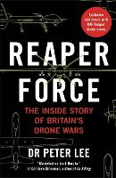 Reaper Force - Inside Britain's Drone...
